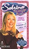 Prisoner of Cabin 13 (Sabrina The Teenage Witch #11) (067102115X) by Vornholt, John