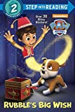 img - for Rubble's Big Wish (PAW Patrol) (Step into Reading) book / textbook / text book