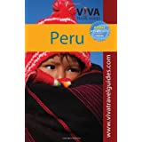 VIVA Travel Guides Peru: Exploring Machu Picchu, Cusco, the Inca Trail, Arequipa, Lake Titicaca, Lima and beyond...