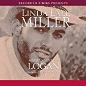 Montana Creeds: Logan | [Linda Lael Miller]