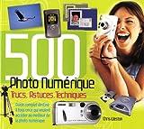 echange, troc Christopher Weston - 500 Trucs, Astuces, Techniques Photo Numérique