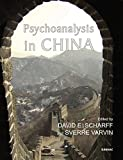 img - for Psychoanalysis in China book / textbook / text book
