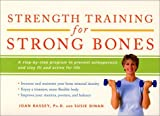 img - for Strength Training for Beginners: A Step-By-Step Program to Prevent Osteoporosis and Stay Fit and Active for Life (Harperresource Books) by Susie Dinan (2001-06-01) book / textbook / text book