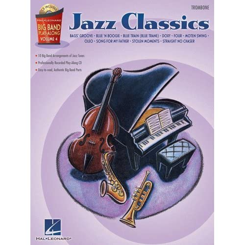 Jazz Classics   Trombone   Big Band Play Along Volume 4   Bk+CD