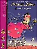 echange, troc Bruno Muscat - Princesse Zélina, tome 2 : Le Rosier magique