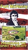 Video - Fort McHenry: Preserving The Spirit of Liberty [VHS]