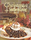 Christmas With Southern Living 2002 (Christmas With Southern Living)
