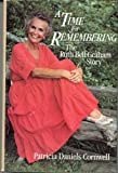 A time for remembering: The story of Ruth Bell Graham (0060616857) by Cornwell, Patricia Daniels