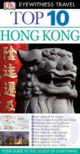 Top 10 Hong Kong (EYEWITNESS TOP 10 TRAVEL GUIDE)