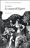 W. A. Mozart: Le Nozze di Figaro (Cambridge Opera Handbooks) (0521316065) by Carter, Tim