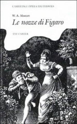 w-a-mozart-le-nozze-di-figaro-cambridge-opera-handbooks