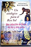 img - for Un zool gico para el Rey Sol book / textbook / text book