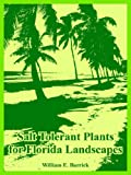 Salt Tolerant Plants for Florida Landscapes