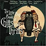 The Little Big Book of Chills and Thrills (Little Big Books (Welcome Enterprises))