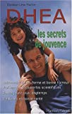 DHEA, les secrets de jouvence