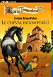 """Afficher """"Garin Trousseboeuf Le Cheval indomptable"""""""