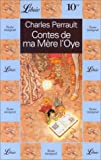 echange, troc Charles Perrault - Contes de ma mère l'Oye