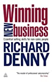 img - for Winning New Business: Essential Selling Skills for Non-Sales People book / textbook / text book