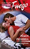 Pasion Prohibida: (Forbidden Passion) (Harlequin Fuego) (Spanish Edition) (0373452136) by Carrington, Tori