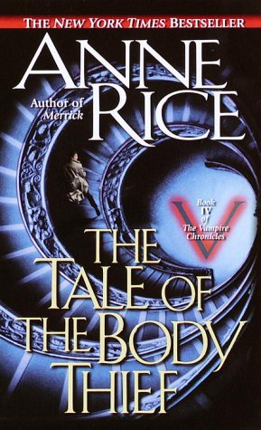 Image for The Tale of the Body Thief (Vampire Chronicles (Paperback))