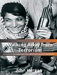 Walking Away from Terrorism: Accounts...