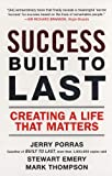 Success Built to Last: Creating a Life that Matters (0452288703) by Porras, Jerry