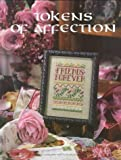 Tokens of Affections - Counted Cross Stitch Pattern Book