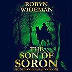 Son of Soron: Stoneblood Saga, Book 1 Hörbuch von Robyn Wideman Gesprochen von: Cassandra Nuss