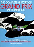 img - for The Complete History of Grand Prix Motor Racing book / textbook / text book