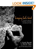 Grasping God's Word: A Hands-on Approach to Reading, Interpreting and Applying the Bible