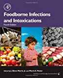 Foodborne Infections and Intoxications, Fourth Edition (Food Science and Technology)