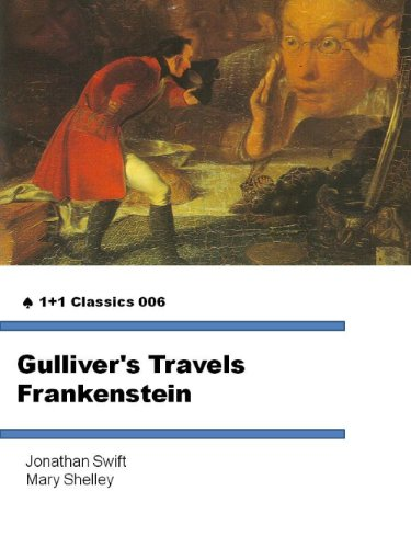 Jonathan Swift - Gulliver's Travels & Frankenstein: 1+1 Classics 006