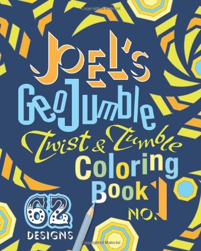 Joel's GeoJumble Twist & Tumble Coloring Book, No.1