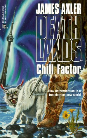 Chill Factor (Deathlands)