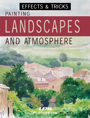 Painting Landscapes and Atmosphere