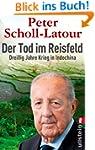 Der Tod im Reisfeld: Drei�ig Jahre Kr...