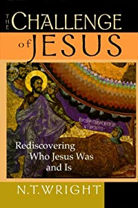 "Cover of ""The Challenge of Jesus: Redisco..."