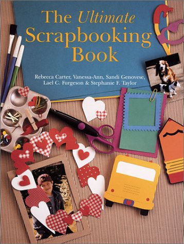 Ultimate Scrapbooking Book (Craft)