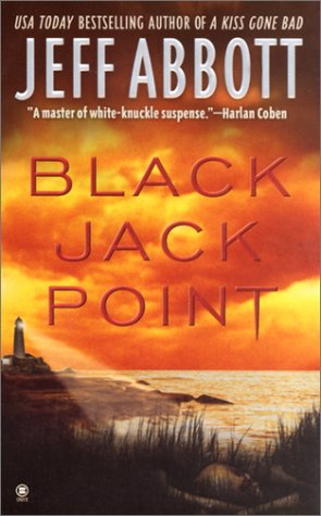 Black Jack Point, Jeff Abbott