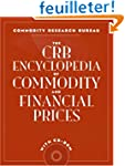 The Crb Encyclopedia of Commodity And...
