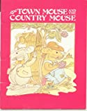The Town Mouse and the Country Mouse: An Aesop Fable (0893751316) by Aesop