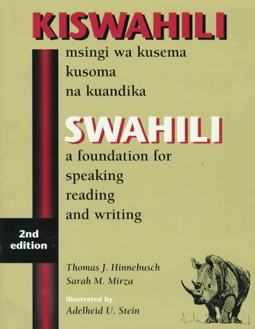 Swahili: A Foundation for Speaking, Reading, and Writing...
