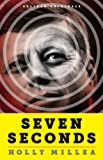 Seven Seconds: Memories of the JFK Assassination, the Tragedy That Changed America (Kindle Single)