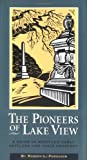 Image of Pioneers of Lake View: A Guide to Seattle's Early Settlers and Their Cemetery