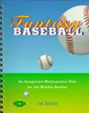 Fantasy Baseball: An Integrated Mathematics Unit for the Middle Grades