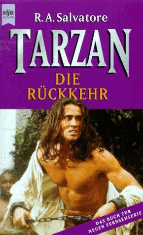 Tarzan. Die Rueckkehr. Das Buch zur neuen Fernsehserie.