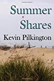 img - for Summer Shares by Pilkington, Kevin (2014) Paperback book / textbook / text book