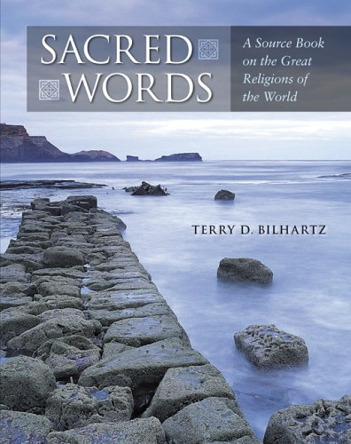 Sacred Words: A Source Book on Religions of the World