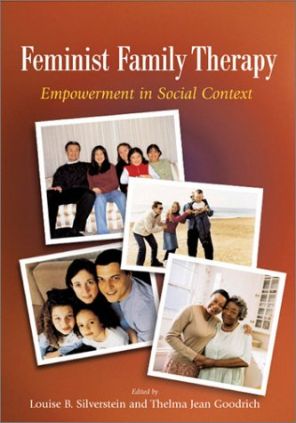 Feminist Family Therapy: Empowerment in Social Context...