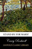 Stand by for Mars!